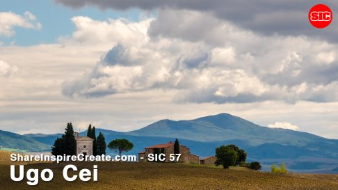 SIC 57 - Post-Card Beauty from Tuscany, Italy with Ugo Cei