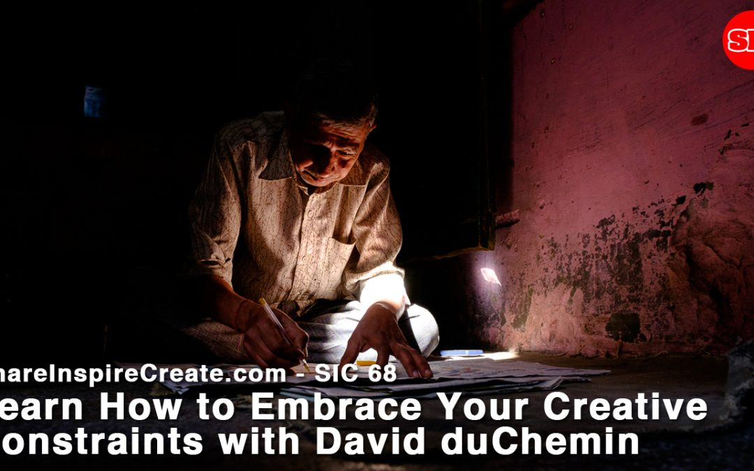 SIC 68 - Embracing Creative Constraints with David duChemin