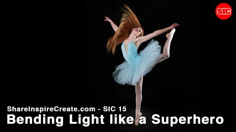 SIC 15 - Bending Light Like a Superhero