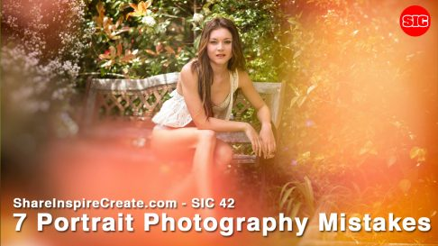 SIC 42 - 7 Portrait Photography Mistakes