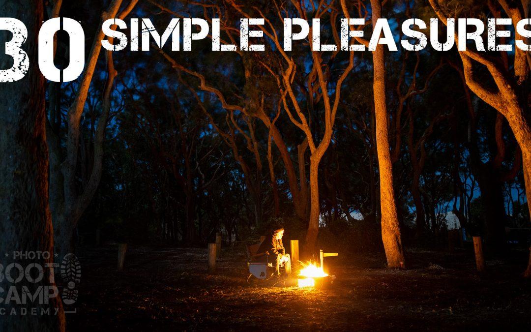 30: Simple Pleasures